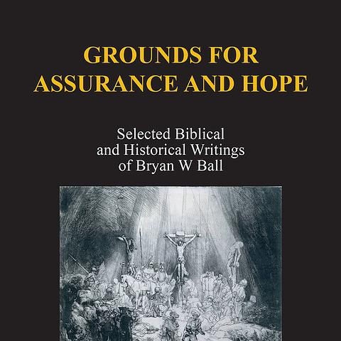 Grounds For Assurance and Hope