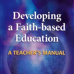 Developing a Faith-based Education